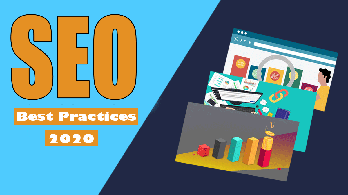 10 SEO Best Practices 2020 to Improve your Website Rankings